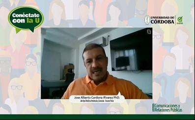 Profesor José Cardona Álvarez, invitado al espacio Conéctate con la U, de la Unidad de Comunicaciones y Relaciones Públicas, de Unicórdoba.