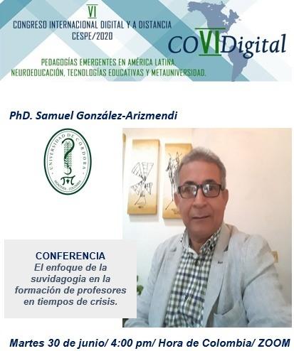 Profesor Samuel González Arismendi, del departamento de Psicopedagogía, de Unicórdoba, ponente internacional en esta época de crisis.