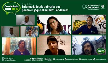 Enfermedades de Animales que Ponen en Jaque al Mundo: Pandemias, se tituló el reciente programa Conéctate con la U.